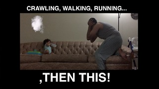 Crawling, walking, running, then this happened!  - Video