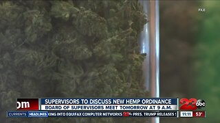Kern County Board of Supervisors to discuss new hemp ordinance