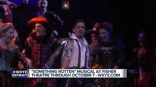 """""""Something Rotten"""" Musical at Fisher Theatre through October 7"""