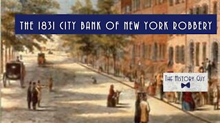 The 1831 City Bank of New York Robbery
