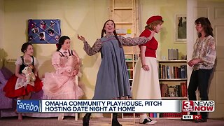 Omaha Community Playhouse, Pitch team up for date night at home