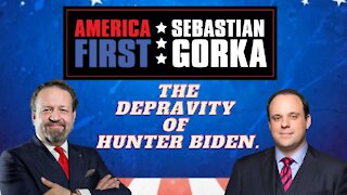 The depravity of Hunter Biden. Boris Epshteyn with Sebastian Gorka on AMERICA First