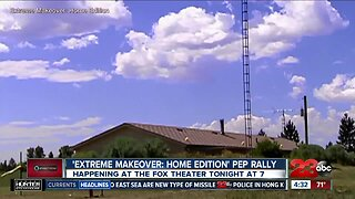 Extreme Makeover: Home Edition is coming to Bakersfield and you can be a part of it