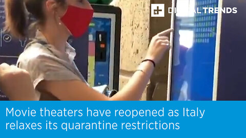 Movie theaters have reopened as Italy relaxes its quarantine restrictions