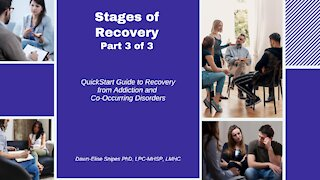 Stages of Recovery Part 3 Readjustment