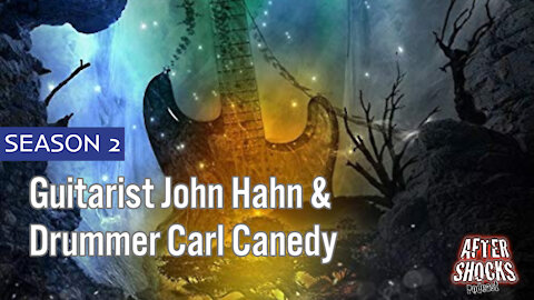 Aftershocks TV | Guitarist John Hahn and Drummer Carl Canedy