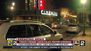 Towson Cinemark cancels 'Black Panther' screenings - Video