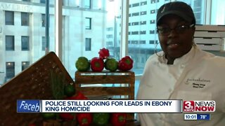 Police Still Looking for Leads in Ebony King Homicide