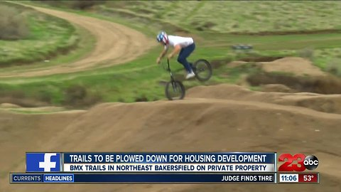 BMX trails to be plowed down for housing development