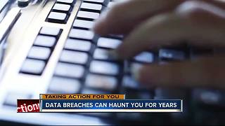 Data breaches can haunt victims for years after they happen - Video