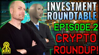Freedomain Investment Roundtable 2: CRYPTO ROUNDUP!