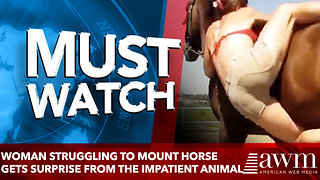 WOMAN STRUGGLING TO MOUNT HORSE GETS SURPRISE FROM THE IMPATIENT ANIMAL - Video