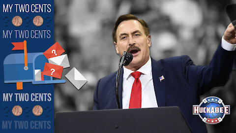 """""""ABSOLUTE PROOF?"""" My Thoughts On Mike Lindell's Video   My 2 Cents   Huckabee"""