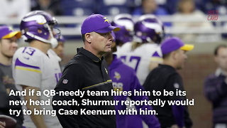 Vikings Pat Shurmur Might Bring QB With Him If He's Hired To New Team - Video