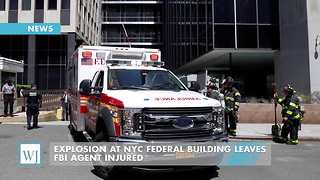 Explosion At NYC Federal Building Leaves FBI Agent Injured - Video