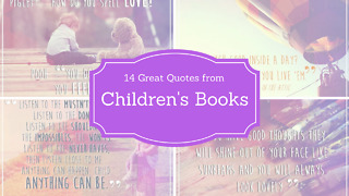 14 Great Quotes from  Children's Books - Video