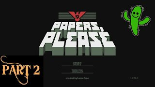 Papers, Please! - Playthrough! | Part 2: Glory to Arstotzka!