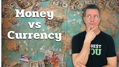 The Difference Between Money and Currency Simply Explained