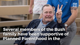 George Hw Bush's Father, Prescott Bush, Once Served As Planned Parenthood's Treasurer - Video