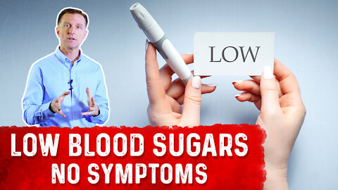 Hypoglycemia Without Symptoms