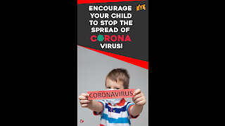 How to explain your child about coronavirus or COVID-19? *