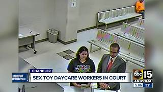 Sex toy daycare workers in court - Video
