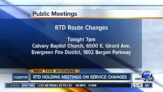 RTD holding meetings on service changes - Video