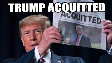 Trump ACQUITTED in 2nd Impeachment Trial!