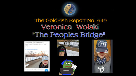 "The GoldFish Report No. 649 Guest Veronica Wolski of ""The Peoples Bridge"""