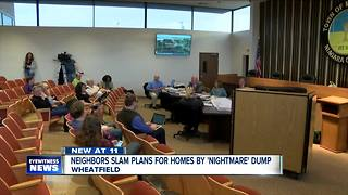 Neighbors speak out against proposed development near old Wheatfield dump