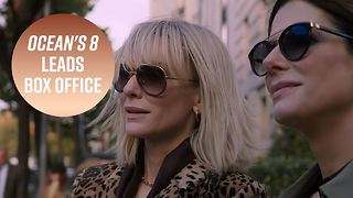 Who run the world? Ocean's 8 ladies break box office - Video