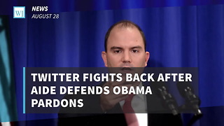 Twitter Fights Back After Aide Defends Obama Pardons - Video