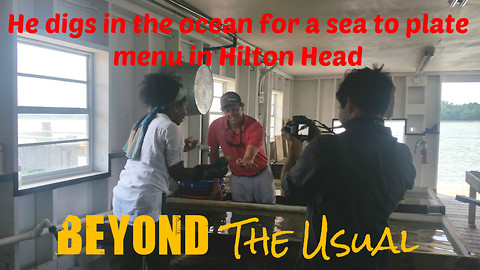 He digs in the ocean for a sea-to-plate menu in Hilton Head