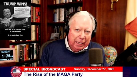 Dr Corsi SPECIAL BROADCAST: 12-27-20 The Rise of the MAGA Party