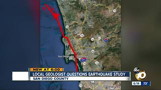 San Diego geologist questions earthquake study - Video