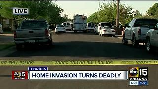 Home invasion turns deadly in Phoenix - Video