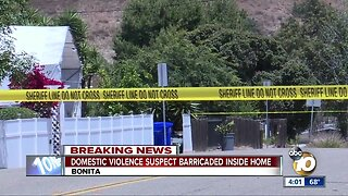 Domestic violence suspect barricaded in Bonita home