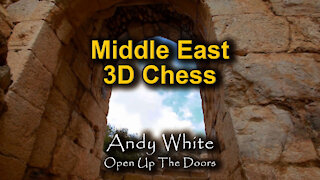 Andy White: Middle East 3D Chess