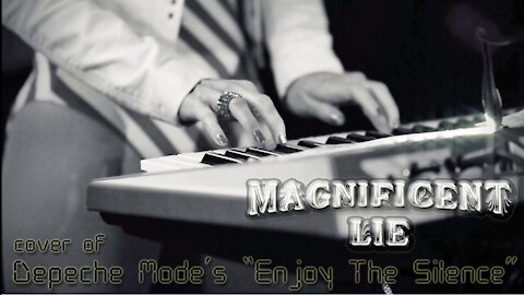 """Depeche Mode - """"Enjoy The Silence"""" live cover by MAGNIFICENT LIE"""
