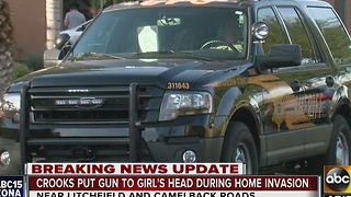 MCSO: Crooks put gun to girl's head during home invasion - Video
