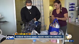 Husband receives kidney; headed home for Christmas