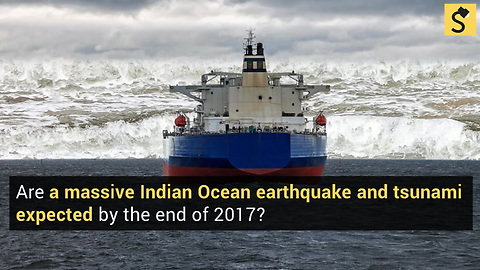 Massive Indian Ocean Earthquake and Tsunami Expected by the End of 2017?