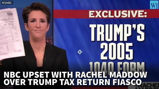 Report: NBC Upset With Rachel Maddow Over Trump Tax Return Fiasco - Video
