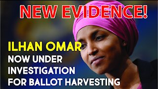 Ilhan Omar connected with illegal ballot harvesting! New Evidenced dropped