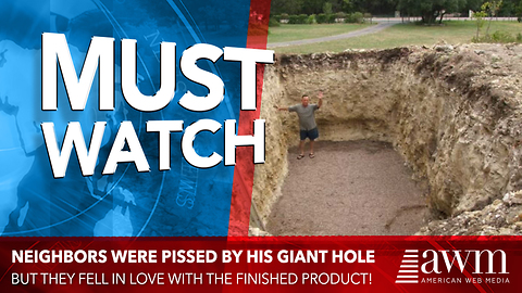 Neighbors Are Confused When He Dug Massive Hole In His Yard, Days Later They're All Jealous