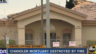 FD: Large fire destroys Chandler's Valley of the Sun Mortuary