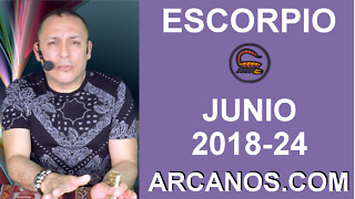 HOROSCOPO ESCORPIO-Semana 2018-24-Del 10 al 16 de junio de 2018-ARCANOS.COM - Video