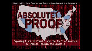Mike Lindell - The Full Documentary - Absolute Truth - ELECTION FRAUD EXPOSED!