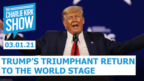 Trump's Triumphant Return to the World Stage | The Charlie Kirk Show