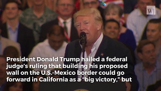 Trump Shuts Down California's Plan for Border Wall Construction Until Entire Wall Is Approved - Video